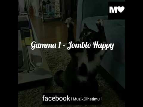 Gamma 1 jomblo happy