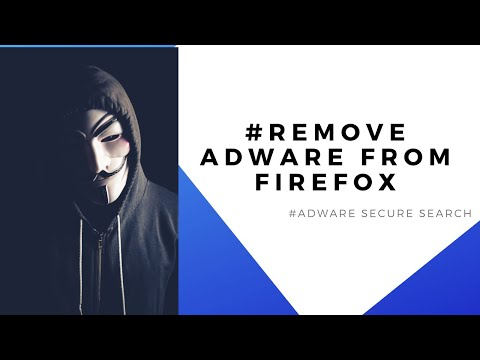How to Remove Adware Secure Search from Mozilla Firefox