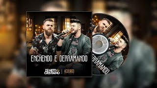 Baixar Zé Neto & Cristiano - Enchendo e Derramando