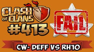 CLASH OF CLANS #413 ★ EPIC DEFF VS RH10 ★ Let's Play COC ★ German Deutsch HD Android IOS