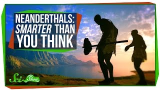 Neanderthals: Smarter Than You Think
