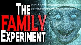 """The Family Experiement"" [COMPLETE] 