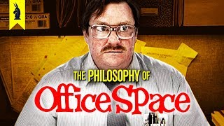 OFFICE SPACE: The Philosophy of Doing Nothing - Wisecrack Edition