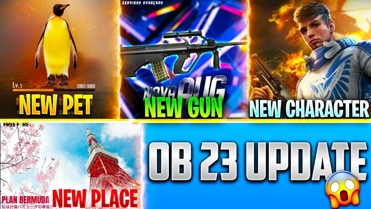 Ob 23 Updates Full details Freefire 🔥 || New gun || New pet || New character || New Place 🔥🔥 ||