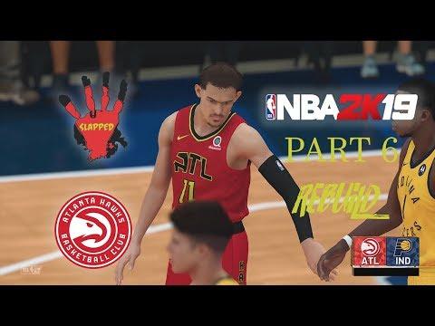 NBA2K19 Atlanta Hawks Part 6 -THE CHOKE JOB-