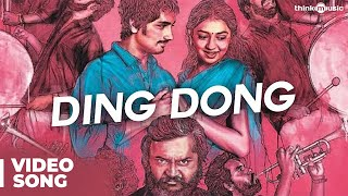 Ding Dong Official Full Song with Lyrics | Jigarthanda