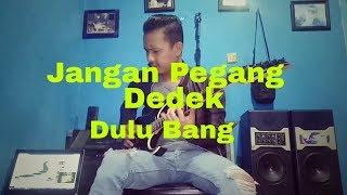 Jangan Pegang Dulu Elvy Sukaesih - Cover Gitar.mp3