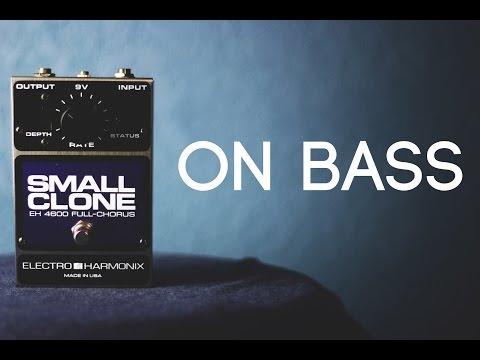 EHX Small Clone [Bass Demo]