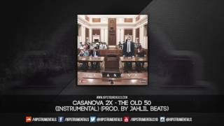Casanova - The Old 50 [Instrumental] (Prod. By Jahlil Beats) + DL via @Hipstrumentals