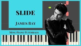 Slide - James Bay Piano Cover Tutorial (midi and SHEETS) Ming Piano Tutorials