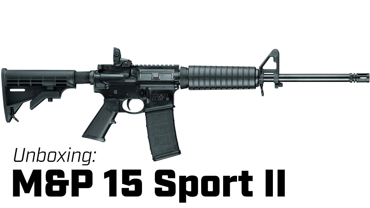 Unboxing: Smith & Wesson M&P 15 Sport II