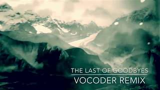 Moby - The Last of Goodbyes (Vocoder Remix)