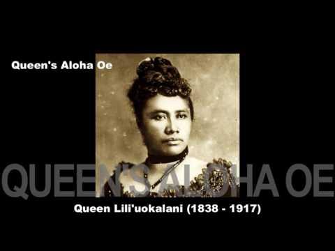 Queen Lili'uokalani ~ Aloha 'Oe