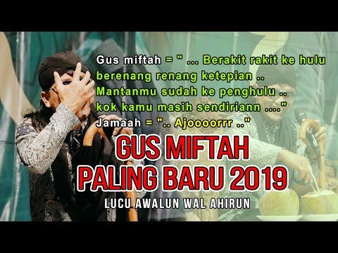 Gus Miftah - Paling Baru - 3 Desember 2019 - Paling Lucu