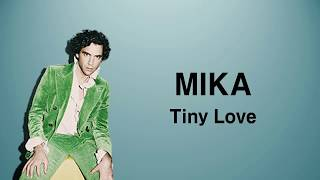 MIKA- Tiny love [Eng/lyrics/한글/가사해석]