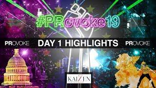 PRovoke19: Day One Highlights