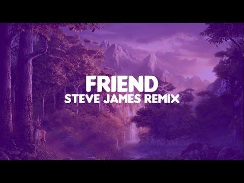 FRND - Friend Steve James Remix Future Bass