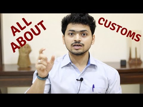 Custom Duty Charges | All Questions About Custom Duty | Import Custom Duty