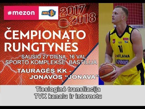 "Mezon NKL rungtynės: Tauragės ""Tauragė"" - Jonavos ""Jonava"" [2018.01.27]"