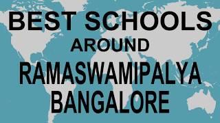 Best Schools around Ramaswamipalya Bangalore   CBSE, Govt, Private, International   Total Padhai