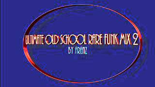 Ultimate Old School Funk Mix 2