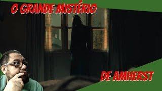 O Grande Mistério de Amherst!!!