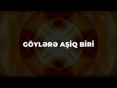 MEN SENE YOX GOYLERE ASIQ BIRIYEM(epi)