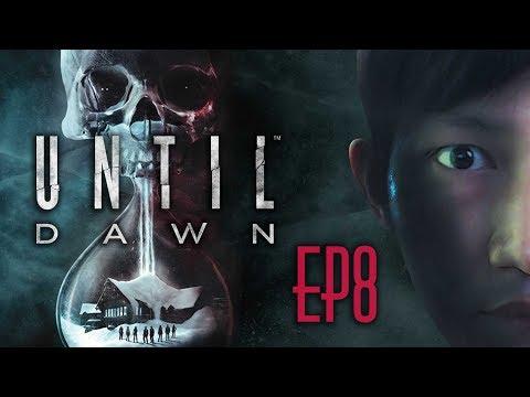 Until Dawn [EP8] : ศพไม่สวยนะแจ๊ะ