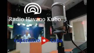 Radio Havano Kubo, 6-9-2020 / Radio Habana Cuba en Esperanto
