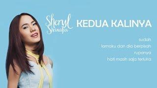 Download Sheryl Sheinafia - Kedua Kalinya (lirik)