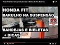 Honda Fit  Barulho na Suspens�o, Bandejas e Bieletas  DR Auto Mec�nica