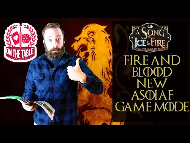 New Fire and Blood Game Mode for ASOIAF TMG