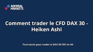 Comment trader le CFD DAX 30 Heiken Ashi