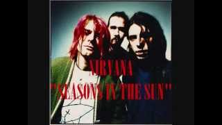 Download Lagu Nirvana - Seasons In The Sun  MP3