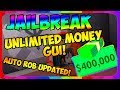 😱 JAILBREAK AUTO ROB GUI/HACK | GET UNLIMITED MONEY 😂 | LATEST UPDATE | WORKING!