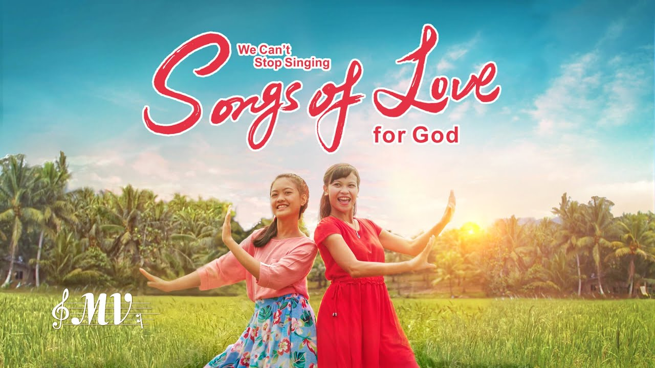 """English Christian Devotional Song   """"We Can't Stop Singing Songs of Love for God"""" (Music Video)"""
