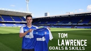 WELCOME TO IPSWICH, TOM LAWRENCE! Skills and Goals.