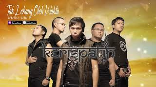 Kerispatih - Tak Lekang Oleh Waktu (Official Video Lyrics) #lirik