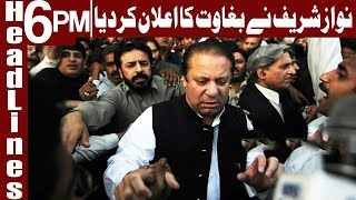 Nawaz Sharif announces revolt against 70-year-old policies - Headlines 6 PM - 9 March 2018 - Express