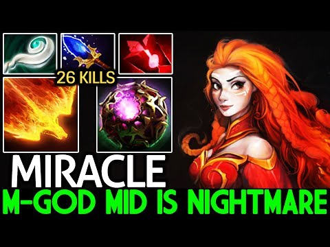 Miracle- [Lina] M-God Mid Is Nightmare 26 Kills Cancer Game 7.21 Dota 2