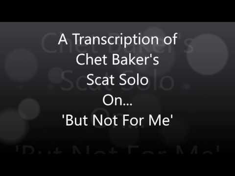 chet-baker-'but-not-for-me'-scat-solo-transcription