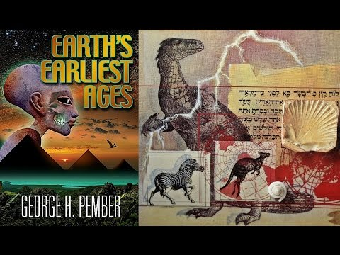"George H. Pember's ""Earth's Earliest Ages"""