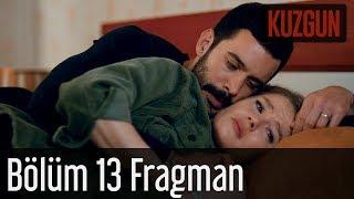 Kuzgun 13. Bölüm Fragman
