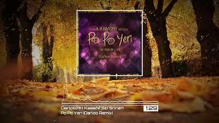 A.H.Kaashif ft. Sid sriram - Po Po Yen (Darloo Remix)