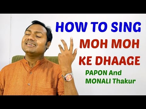 "Moh Moh Ke Dhaage - Singing Lesson ""Bollywood Singing Tutorials"" By Mayoor"