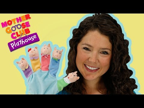 This Little Piggy | Piggy Finger Family | Mother Goose Club Playhouse Kids Video