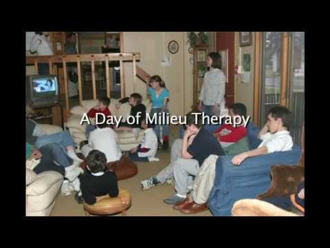 Milieu Therapy Part 1 of 8