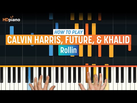 "How To Play ""Rollin"" by Calvin Harris, Future, & Khalid 