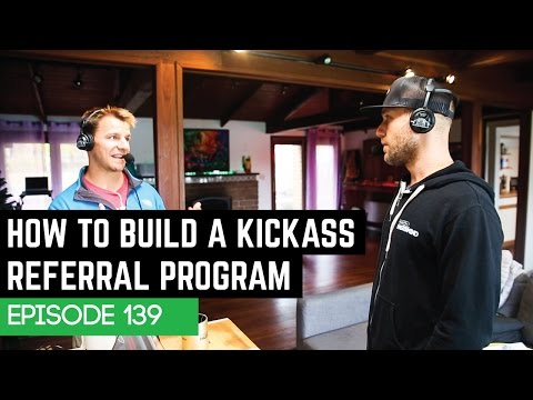 How To Build A Kickass Referral Program - 139