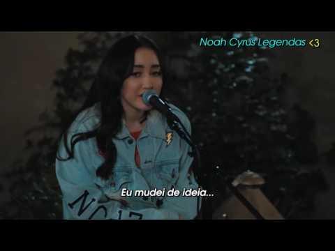 Noah Cyrus - Almost Famous (Acústico) [Legendado] ᴴᴰ